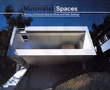 MINIMALIST SPACES