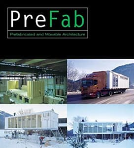 Prefab, Prefabricated and Movable Architecture